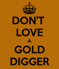 don-t-love-a-gold-digger